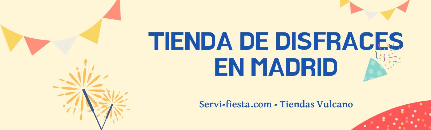 TIENDA DE DISFRACES EN MADRID